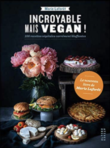 incroyable mais vegan marie laforêt